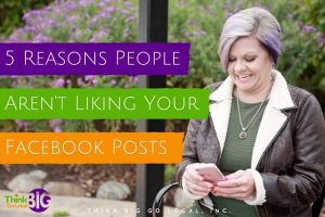 5 Reasons People Aren't Liking Your Facebook Posts