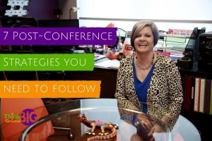 7 Post-Conference Strategies You Need to Follow