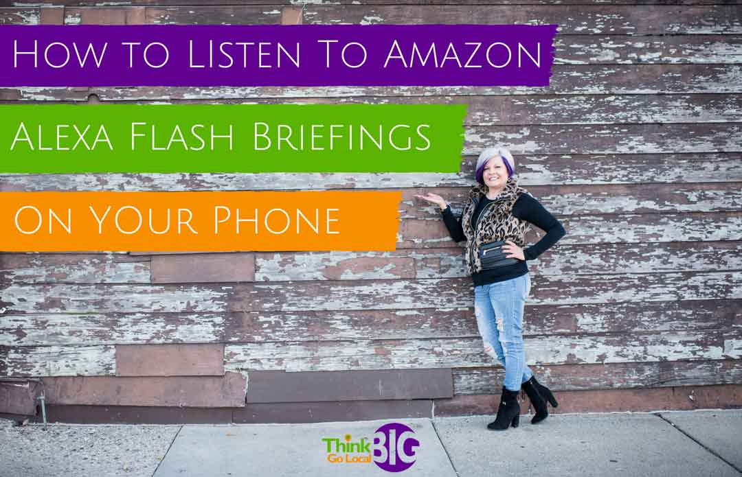 How to Listen to Amazon Flash Briefings on your Phone